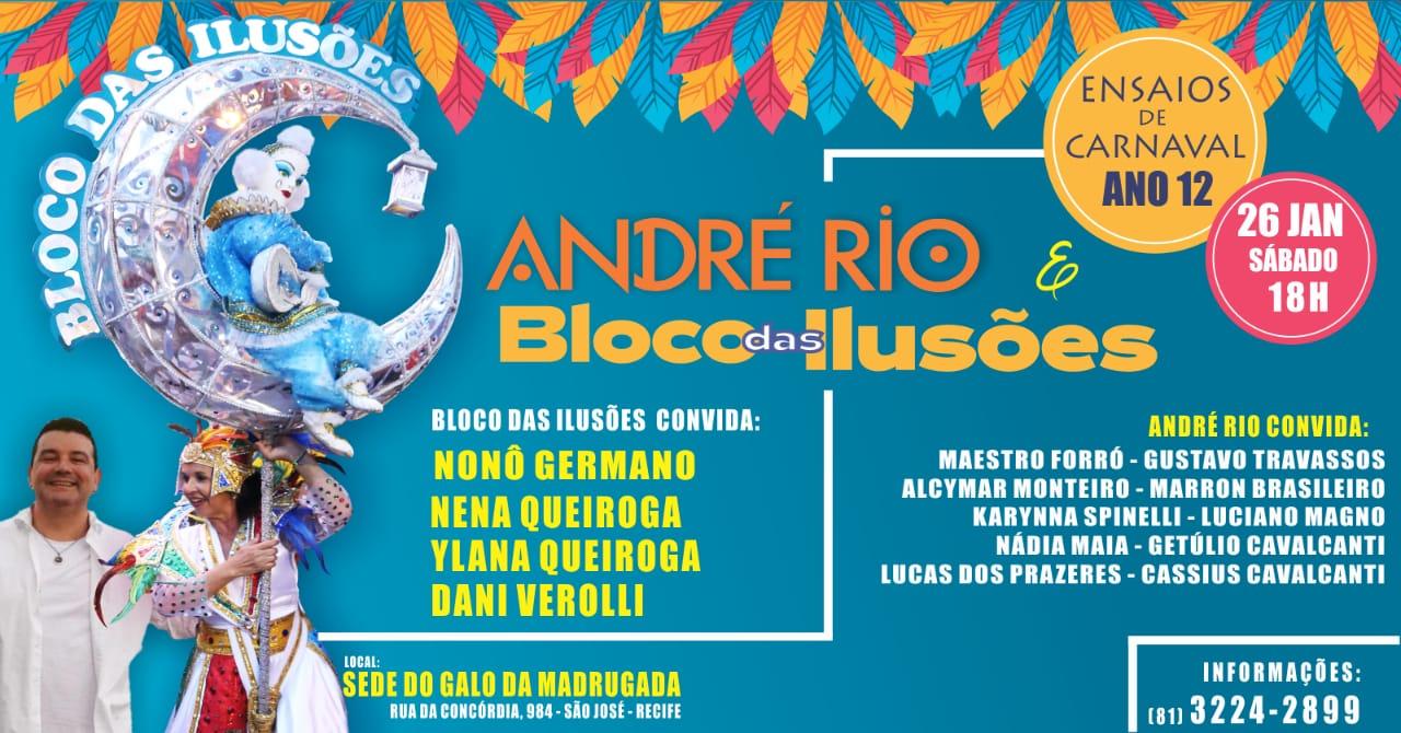 Ensayos de Carnaval con André Rio y bloque de las Ilusiones 2019