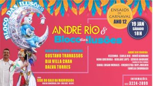 André Rio e Bloco das Ilusões comandam mais um Ensaios de  Carnaval neste sábado