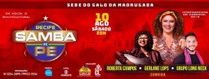 Roberta Campos se apresenta no Recife Samba de PE
