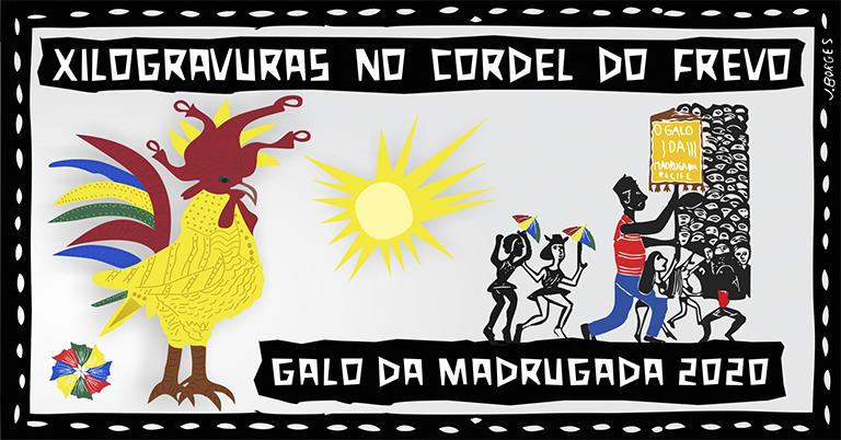 Tema do Galo 2020 exalta Xilogravura e literatura de Cordel