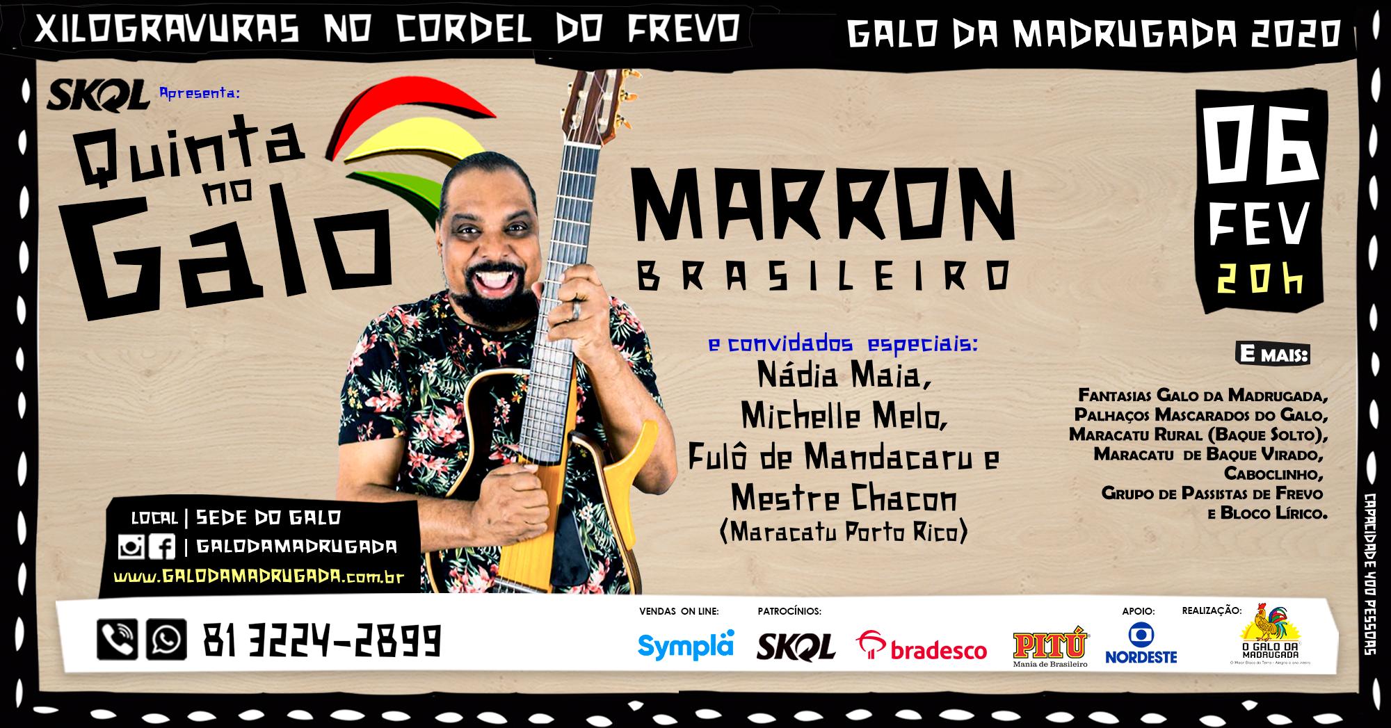 Quinta no Galo – Marron Brasileiro e Convidados