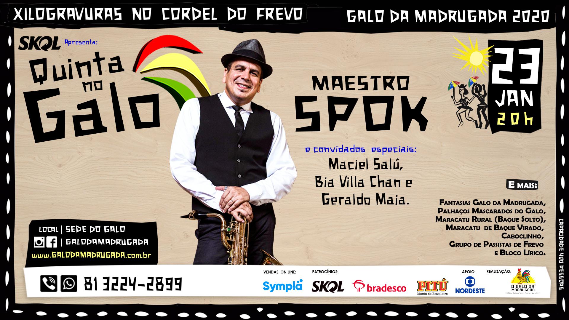 Quinta no Galo – Maestro Spok e Convidados